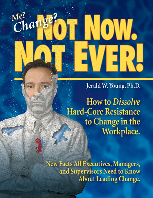Me, Change? Not Now, Not Ever! Cover